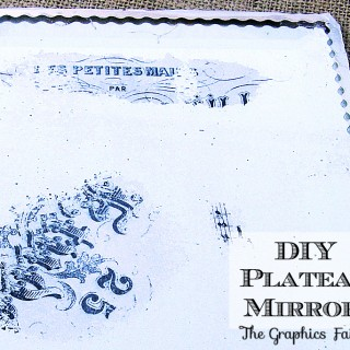 DIY a Plateau Mirror & Printable