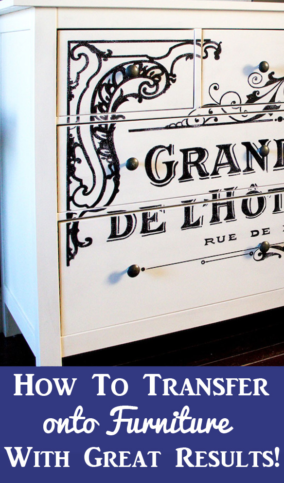 How to Transfer onto Furniture