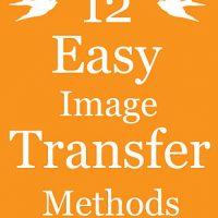 12 Easy Image Transfer Methods