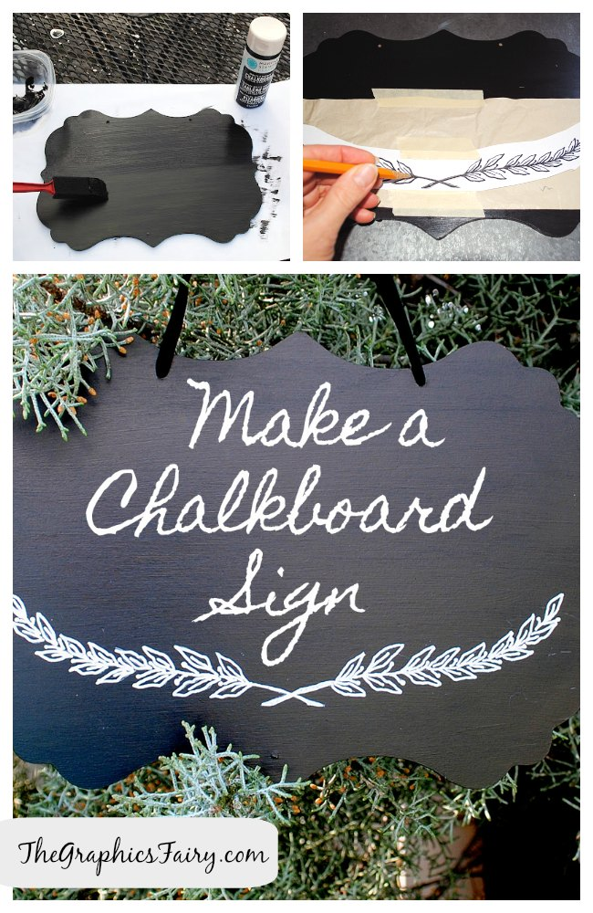 DIY Tutorial - Painted Chalkboard Sign - The Graphics Fairy