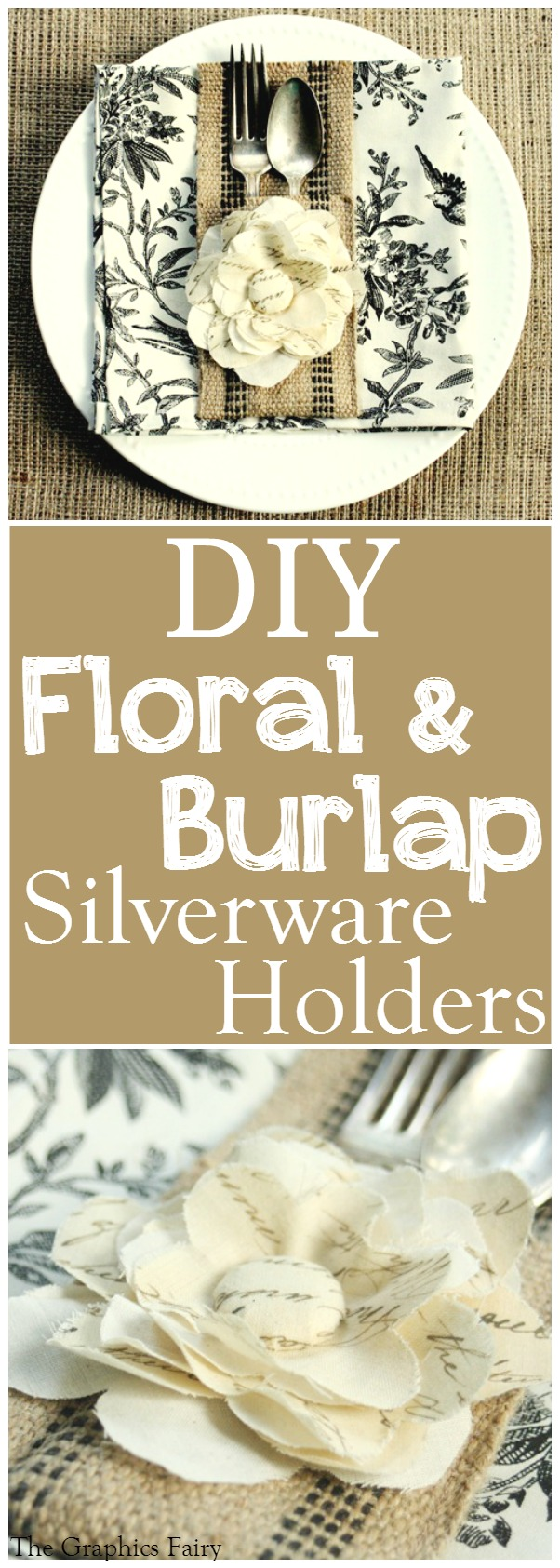 DIY Floral & Burlap Silverware Holders - The Graphics Fairy