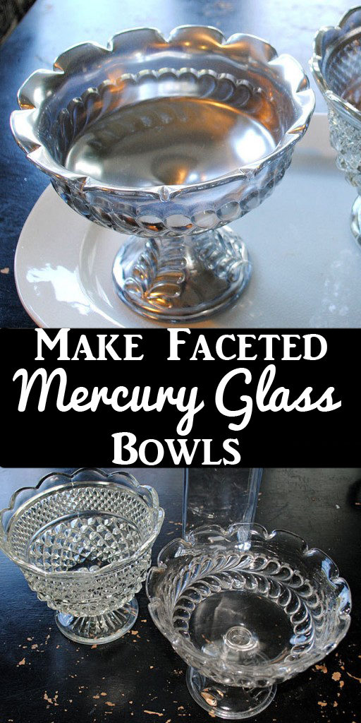 Make Your Own Mercury Glass Bowls