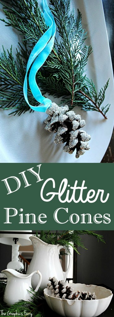 DIY Glitter Pine Cones - Easy Tutorial from The Graphics Fairy