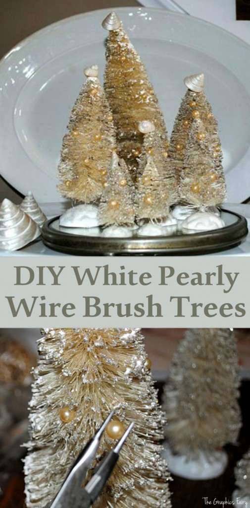 DIY White Pearly Wire Brush Trees