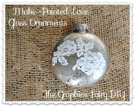Antique Christmas Ornaments >> Make Some Painted Lace Glass Ornaments - The Graphics Fairy
