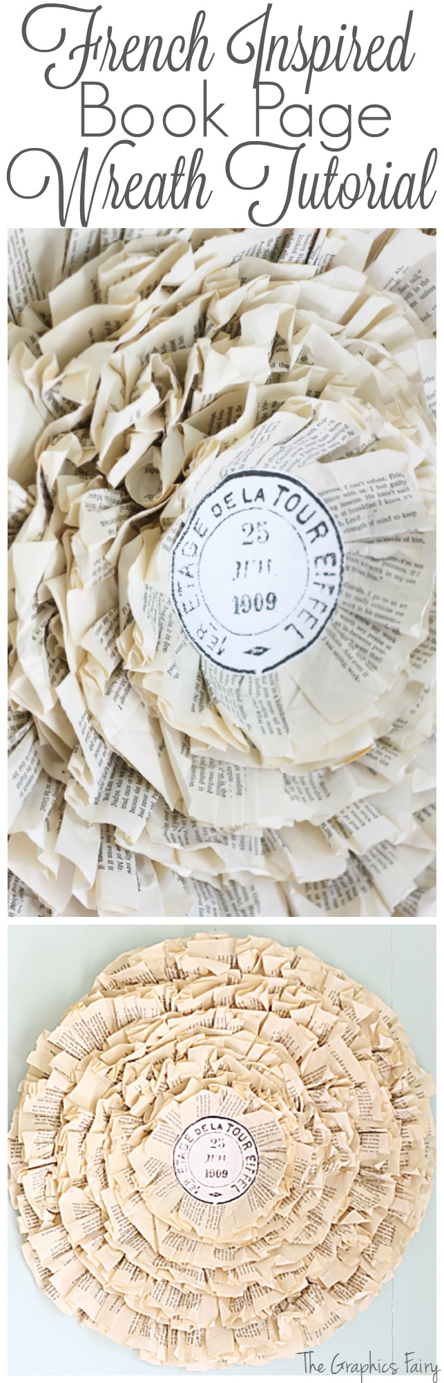 French Inspired Book Page Wreath Tutorial - The Graphics Fairy
