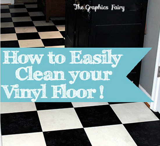 my secret tip how to clean vinyl floors easily the graphics fairy. Black Bedroom Furniture Sets. Home Design Ideas
