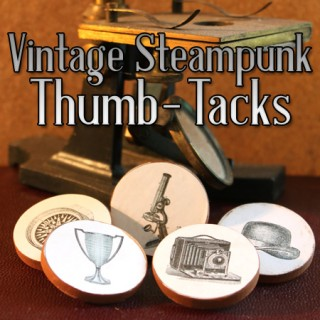 Father's Day DIY – Steampunk Thumb Tacks
