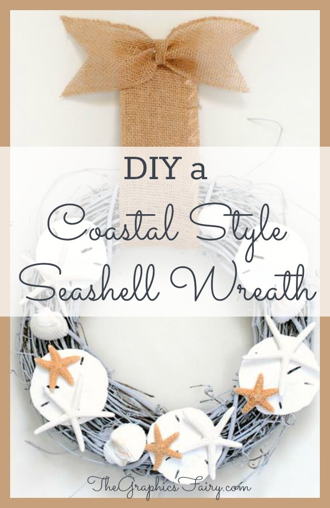 DIY - A Coastal Style Seashell Wreath