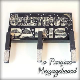 DIY Parisian Message Board