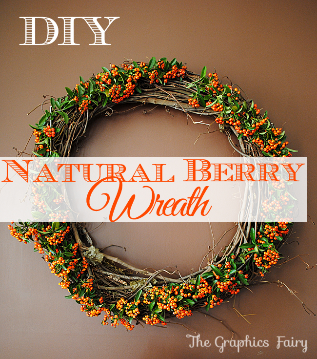 DIY a Natural Berry Wreath