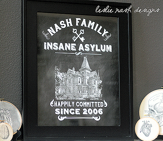 Family Sign - Insane Asylum