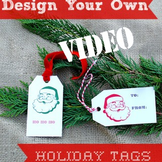 Printable Holiday Tags Video