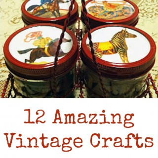 12 Amazing Vintage Crafts