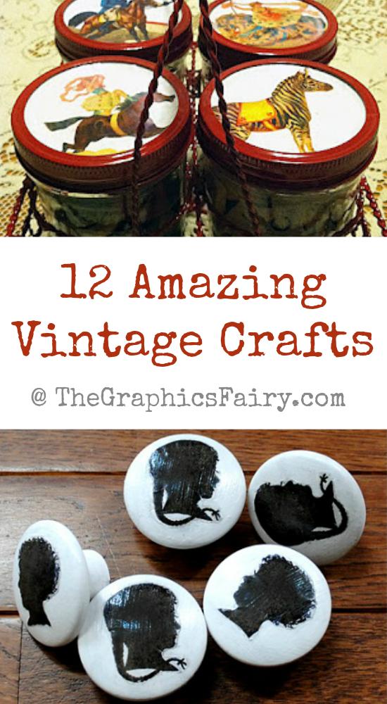 12 Amazing Vintage Crafts