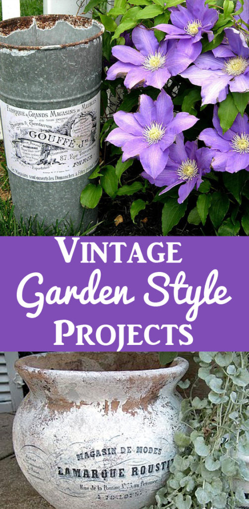 Vintage Garden Style Projects