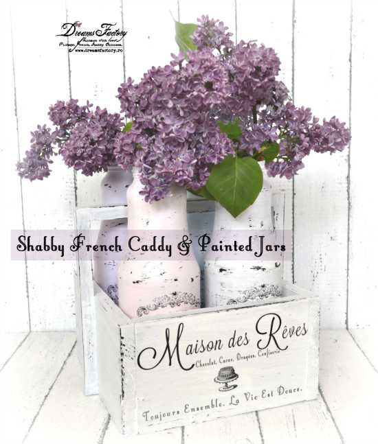 Shabby French Caddie & Painted Jars - Reader Featured Project