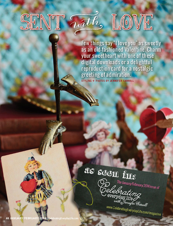 vintage valentine's from the January/February 2014 issue of Celebrating Everyday Life with Jennifer Carroll