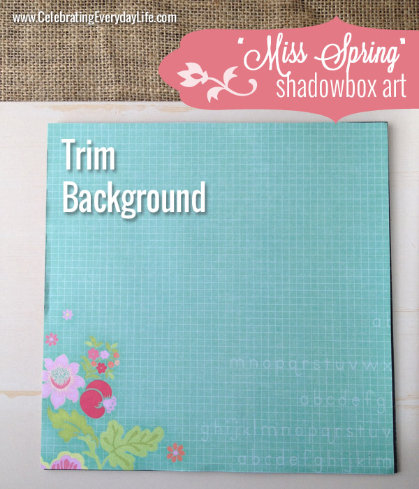 "How to make the ""Miss Spring"" Shadowbox Art, Celebrating Everyday Life with Jennifer Carroll"