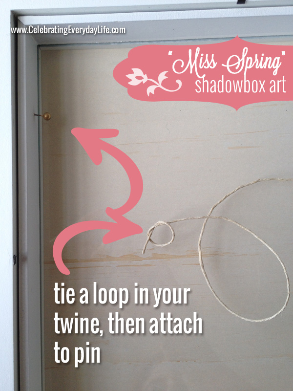 "Twine loop clothesline for the ""Miss Spring"" Shadowbox Art, Celebrating Everyday Life with Jennifer Carroll"
