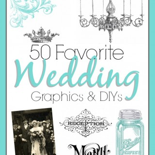 50 Favorite Wedding Graphics and DIYs