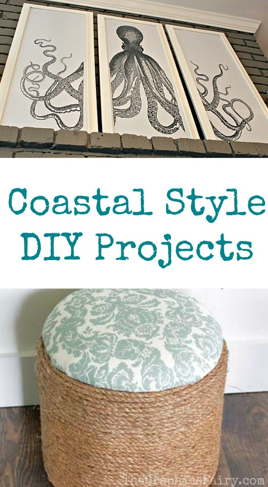 Coastal Style DIY Projects
