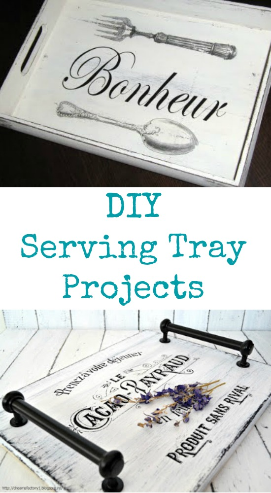 DIY Serving Tray Project Ideas