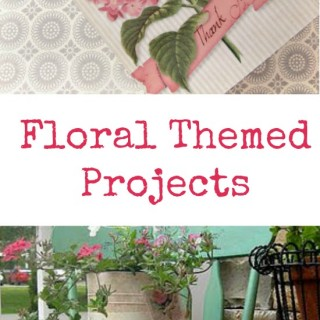 Floral Themed Projects