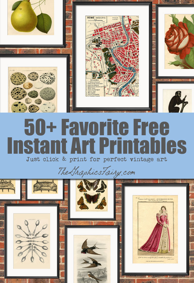 50 (More) Free Wall Art Printables // The Graphics Fairy