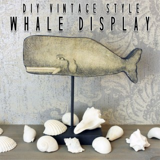 DIY Vintage Style Whale Display