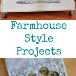 Farmhouse Style Projects