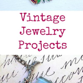 10 Vintage Jewelry Projects!