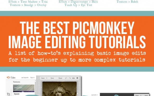 Best PicMonkey Image Editing Tutorials