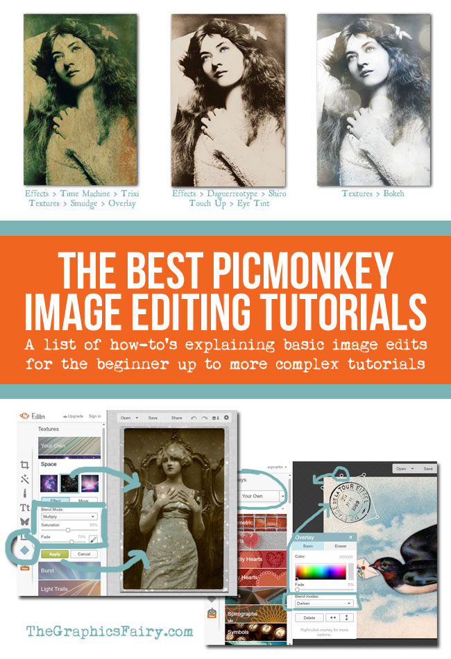 Best PicMonkey Image Editing Tutorials // The Graphics Fairy