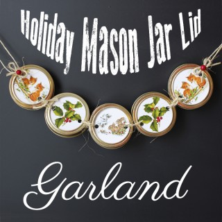Holiday Mason Jar Lid Garland DIY