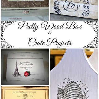 8 Pretty Wooden Box and Crate Projects!