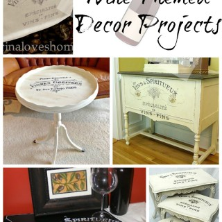 9 Wine Themed Decor Projects!