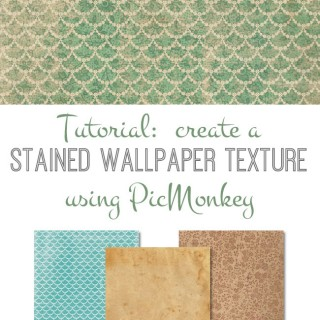 Create a Stained Wallpaper Texture with PicMonkey!