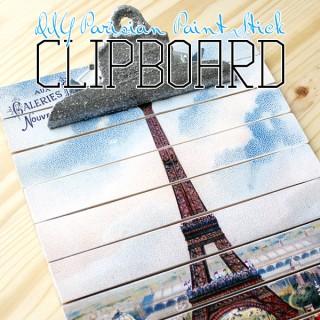 DIY Parisian Paint Stick Clipboard!