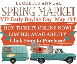 Lucketts Spring Market 2015 with VIP Early Buying!