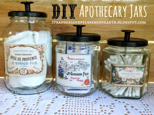 06 - Strangers and Pilgrims - DIY Apothecary Jars