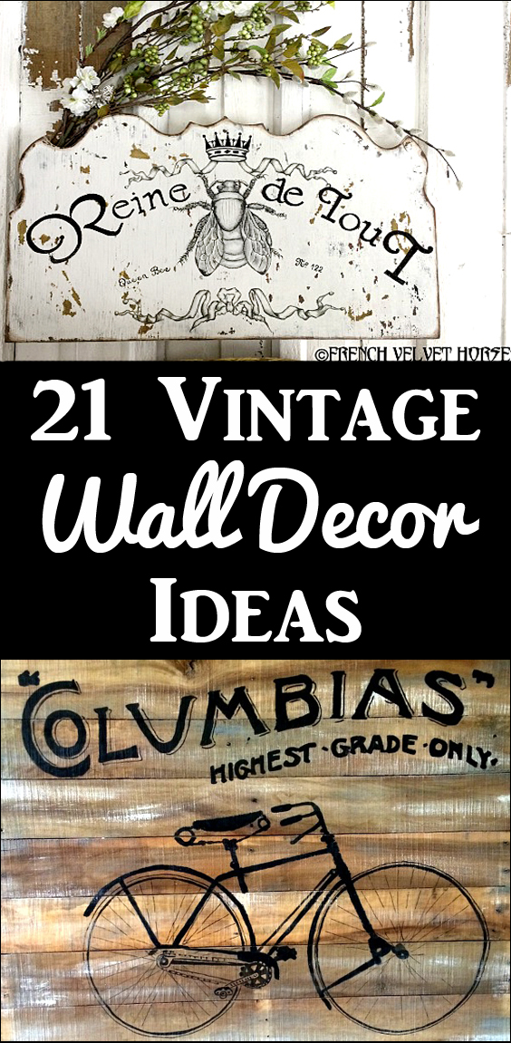 21 DIY Vintage Wall Decor Ideas - The Graphics Fairy