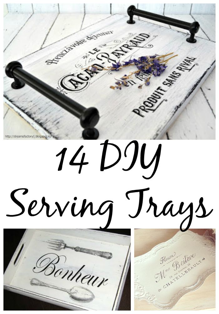 14 DIY Serving Tray Ideas