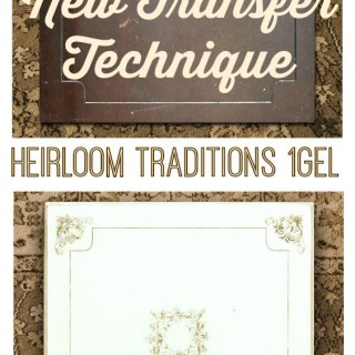 New Easy Transfer Technique – Heirloom Traditions 1Gel!