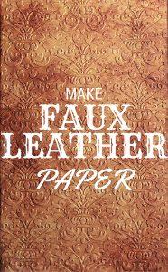 Faux Leather Technique for Paper