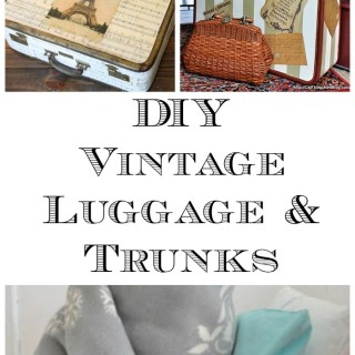 18 DIY Vintage Luggage and Trunk Ideas