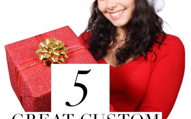 5 Great Gifts for $10 or Less – Custom!