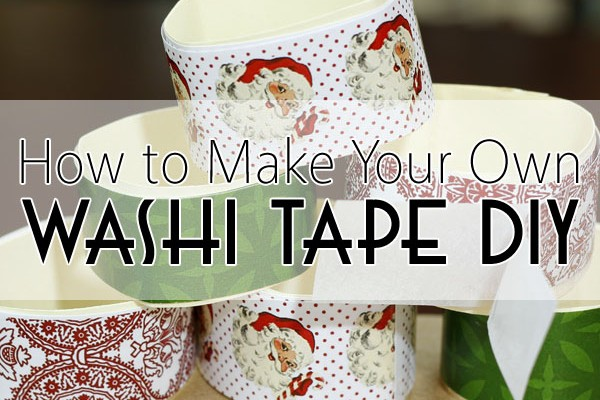 How to Make Your Own Washi Tape DIY