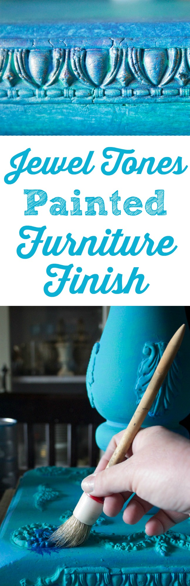 Jewel Tones Painted Furniture Finish