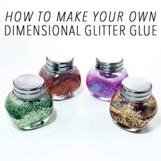 Make Your Own Dimensional Glitter Glue